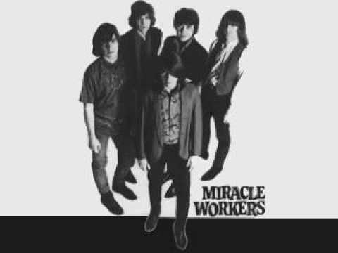Miracle Workers - Already Gone