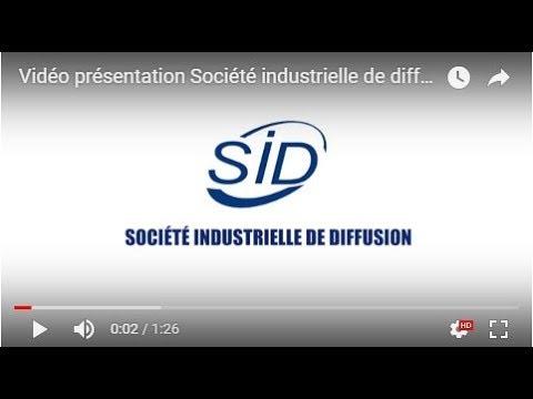 Vidéo présentation Société industrielle de diffusion