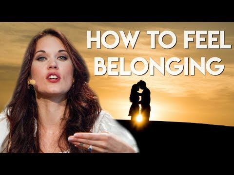 Belonging and How to Belong - Teal Swan