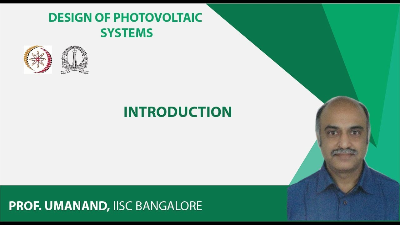 Nptel Video Course Noc Design Of Photovoltaic Systems