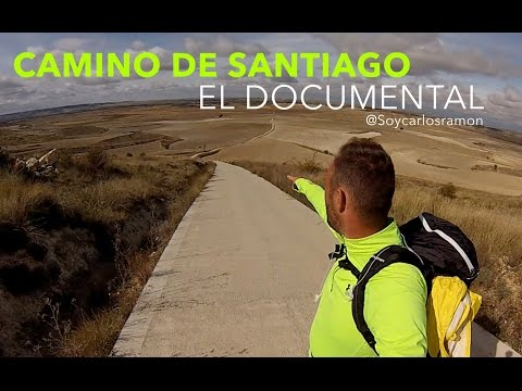 CAMINO DE SANTIAGO - EL DOCUMENTAL