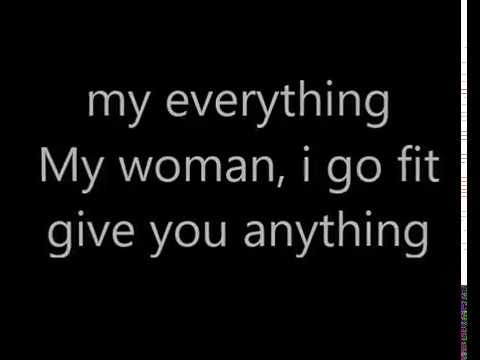 l my woman , my everything lyrics Patoranking feat wande coal (cover Lyrics)
