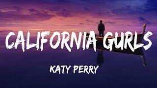 Katy Perry - California Gurls (Lyrics) ft. Snoop Dogg