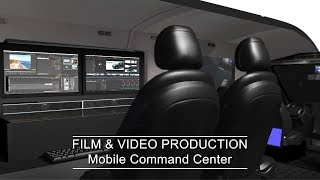 Ultimate Filmmaking Vehicle | Mobile Command Center