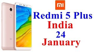 Redmi 5 Plus Launch Date In India | Price, Review, Specifications