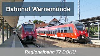 RB77: Bahnhof Warnemünde 5-Min-Doku 2018 mit Talent 2, y-Wagen, InterCity usw.