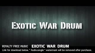 Exotic War Drum - Instrumental / Background Music (Royalty Free Music)