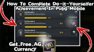 EASY WAY TO COMPLETE DO-IT-YOURSELFER ACHIEVEMENT IN PUBG MOBILE l HOW TO COMPLETE DO-IT-YOURSELF