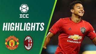 Manchester United vs. AC Milan 2:2 (5:4) | Highlights ICC 2019