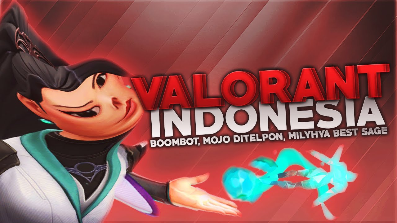 Valorant Indonesia - Boombot, Mojo Ditelpon, Milyhya Best Sage