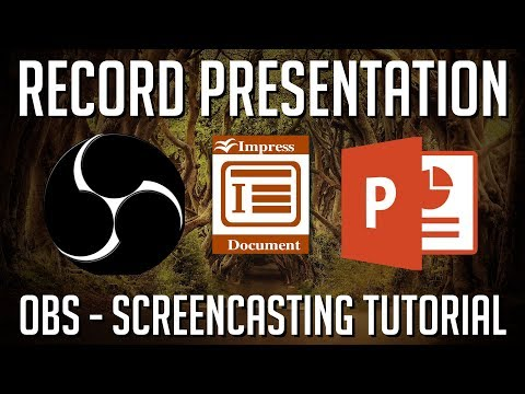 how-to-record-a-presentation-screencast-(impress-|-powerpoint)---obs-tutorial-2019