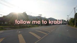 FOLLOW ME TO KRABI • DAY 1 | cherylsaurus