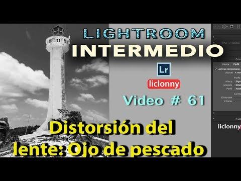 Tutorial Lightroom Intermedio # 61.Corregir Distorsión lente Fish-Eye o Gran Angular. liclonny thumbnail