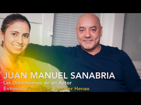 Juan Manuel Sanabria: Un Actor de Dimensiones