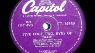 MERRILL MOORE - FIVE FOOT TWO, EYES OF BLUE - 1954 .