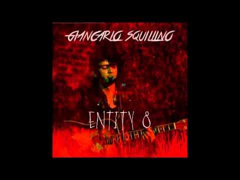 Giancarlo Squillino - Entity 8 (Full EP)