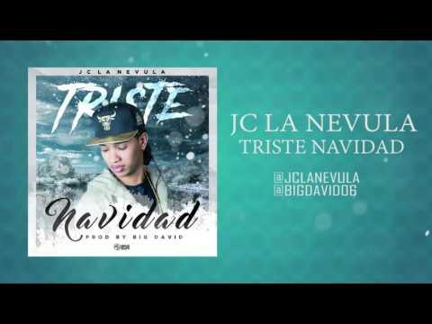 Jc La Nevula - Triste Navidad (Cover Audio) Prod. Big David