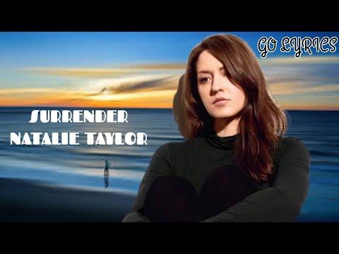lirik-lagu-surrender---natalie-taylor-(-go-lyrics-)