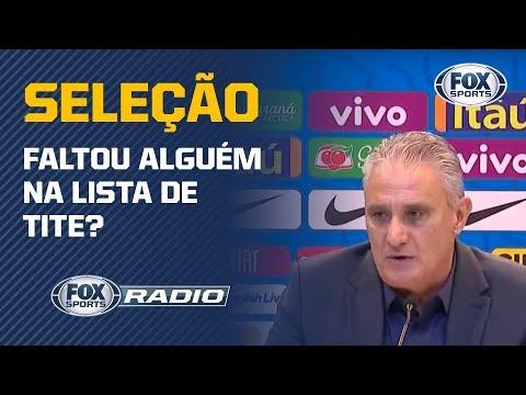 """FALTOU ALGUÉM? """"FOX Sports Rádio"""" debate sobre ataque da Seleção de Tite"""