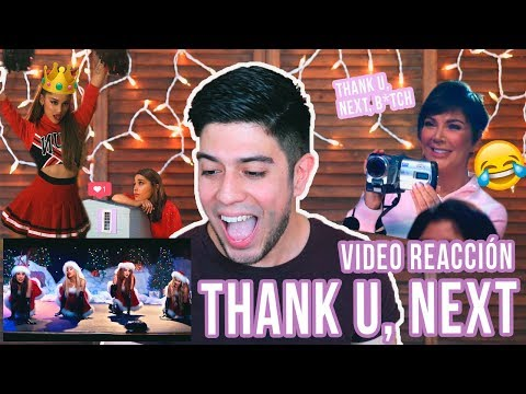 Thank U, Next (B*tch) - Ariana Grande | VIDEO REACCIÓN