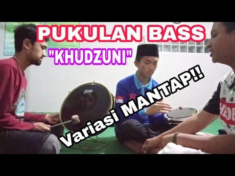 Full Bass Quot Khudzuni Quot Variasi Pukulan Bass Sholawat Khudzuni
