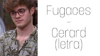 Gerard - fugaces (letra)