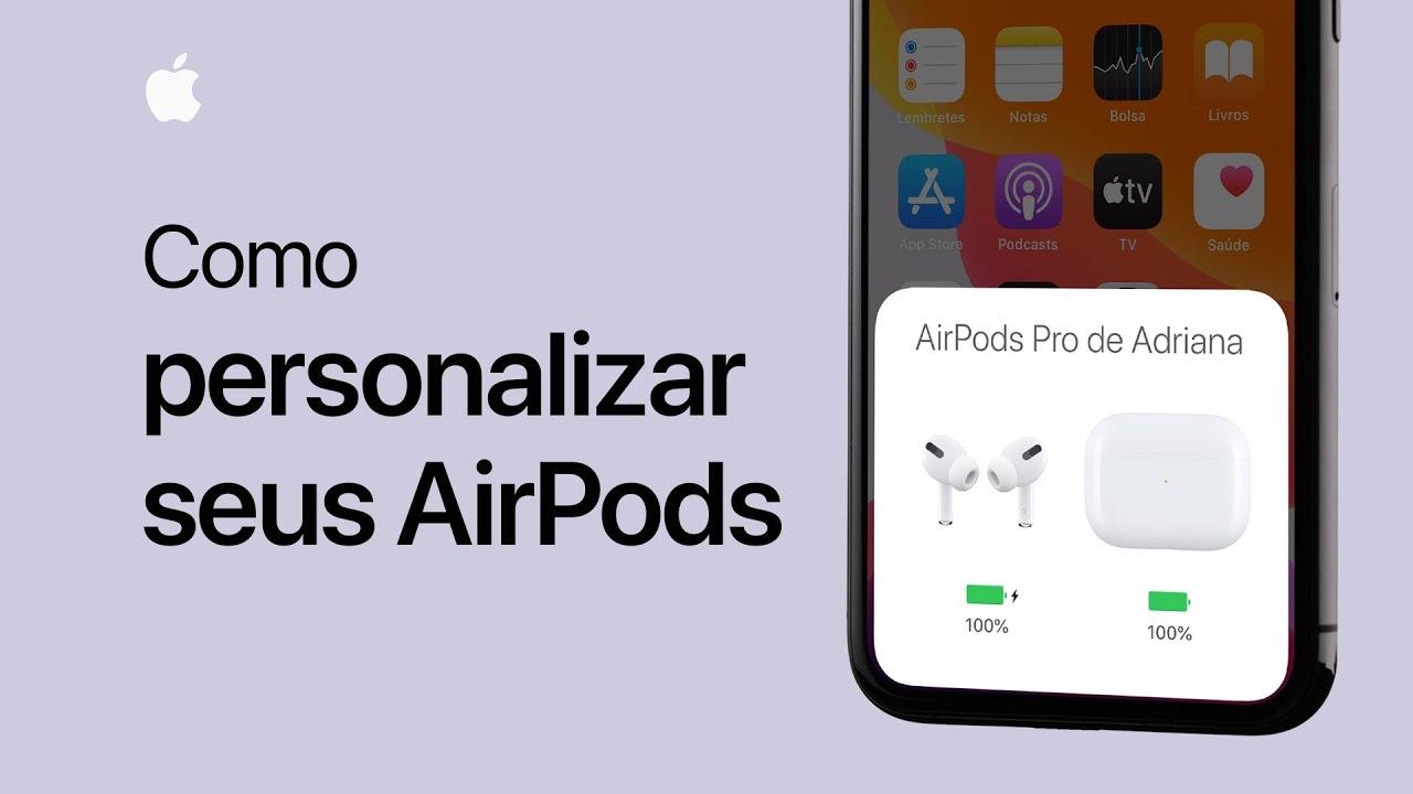 Como personalizar seus AirPods ou AirPods Pro - Suporte da Apple