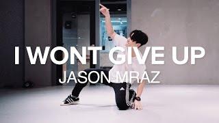 Download Lagu I Won't Give Up - Jason Mraz / J Ho Choreography mp3