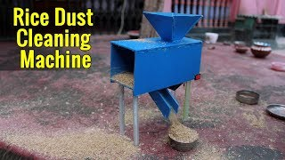 How to Make Rice Dust Cleaning Machine   Rice Processing Machine