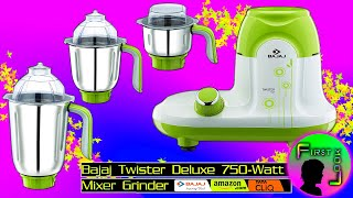 Bajaj Twister Deluxe 750 Watt Mixer Grinder with 3 Jars REVIEW | FIRST LOOK