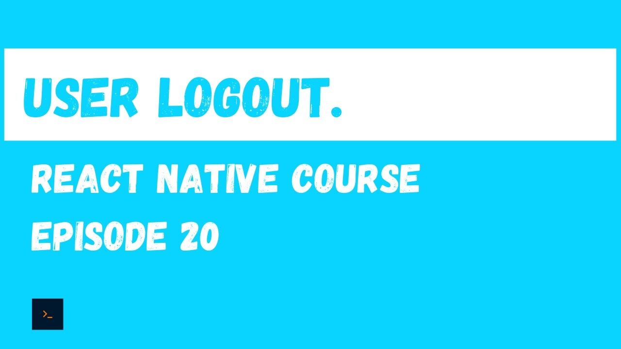 User Logout - React Native Beginner Project Course