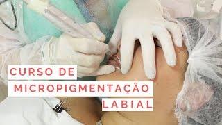 Curso de Micropigmentação Labial!