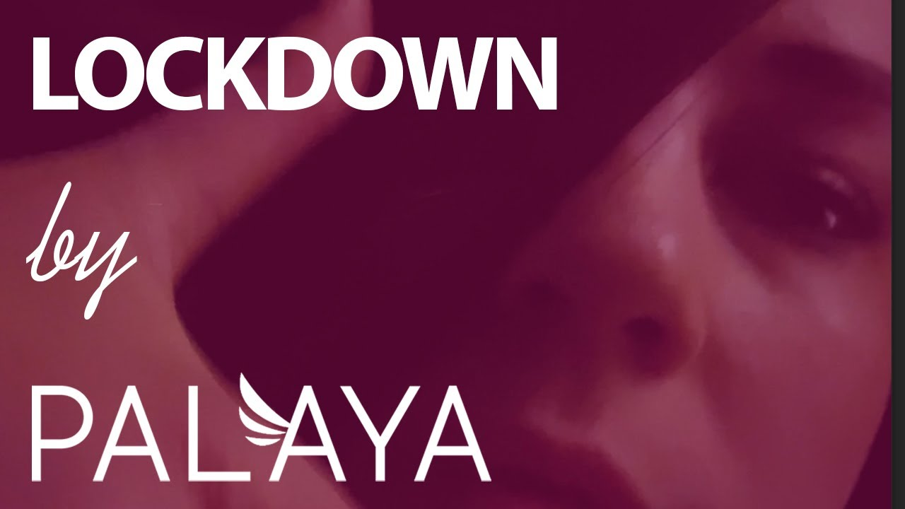 Download PALAYA - Lockdown
