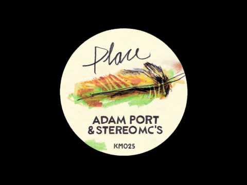 Adam Port Feat. Stereo MC's - Changes (Adam Port Remix)