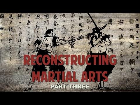 Reconstructing Martial Arts Part 3 Japanese sword Samurai schools