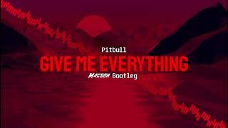 Pitbull - give me everything ft.ne-yo (m4cs0n bootleg 2021)