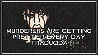 Marilyn Manson - Murderers Are Getting Prettier Every Day (Subtitulada al español)