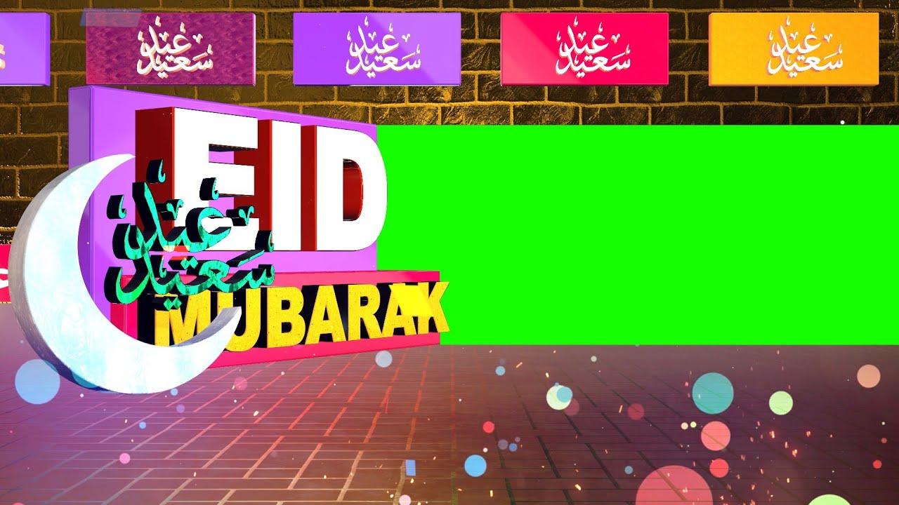 Eid Mubarak Green Screen Videos and Intros