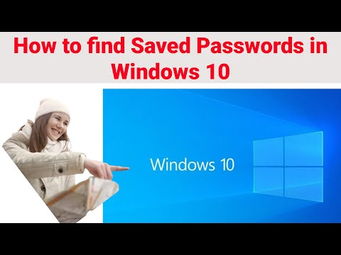 How To Find Saved Passwords In Windows 10