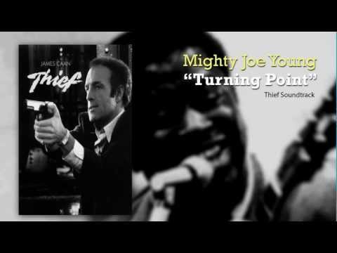 Mighty Joe Young - Turning Point (Thief (1981) Soundtrack)