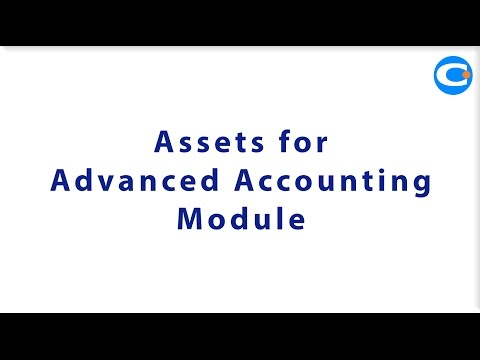 Assets for Advanced Accounting Module