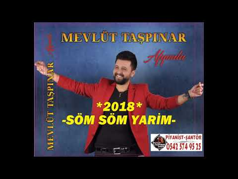 MEVLÜT TAŞPINAR - 2018  --Söm Söm Yarim--  Oyun Havası Mp3   (Special Moving Music for Wedding)