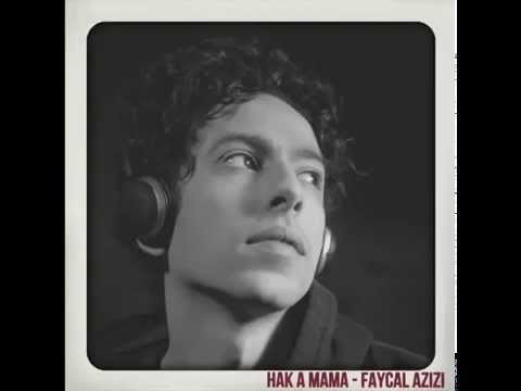 Hak A Mama Audio   Fayçal Azizi