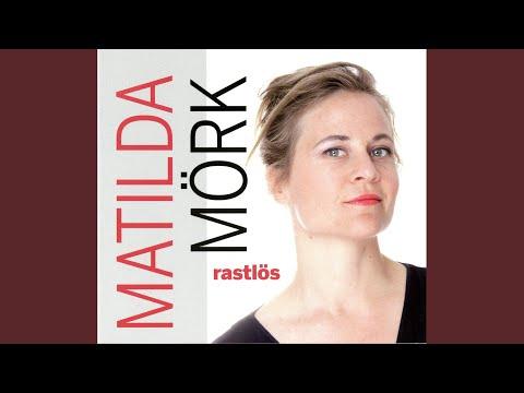 Matilda Mörk - Rastlös