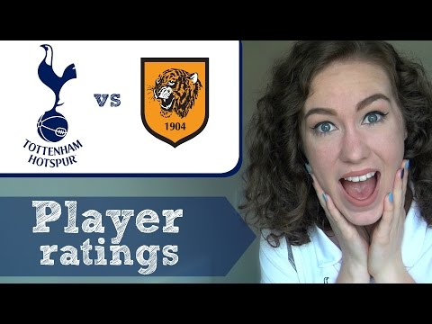 PLAYER RATINGS: Hull City 1 – 7 Spurs   Premier League 2016/17
