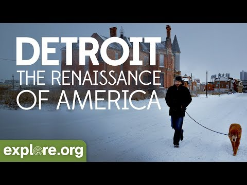 Detroit - The Renaissance of America | Explore Films