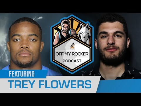 Off My Rocker Podcast Episode 23 l Special Guest Trey Flowers