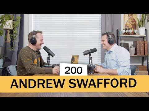 Pints With Aquinas # 200 | Andrew Swafford