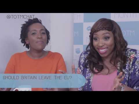 Beyonce's Lemonade, Should Britain leave the EU & Black UK award shows TOTM: Season 1 Episode 5