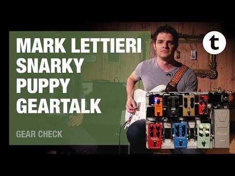 Mark Lettieri | Snarky Puppy | Best pedalboard for traveling | Thomann
